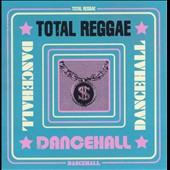 Various Artists: Total Reggae: Dancehall