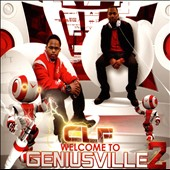 CLF: Welcome To Geniusville, Vol. 2