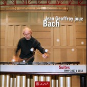 J.S. Bach: Suites BWV 1007 - 1012 / Jean Geoffroy, marimba
