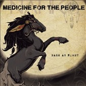 Nahko and Medicine for the People: Dark As Night [Digipak]