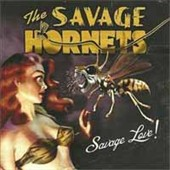 Savage Hornets: Savage Love