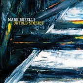 Mark Buselli: Untold Stories