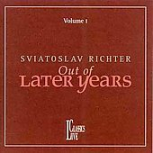 Sviatoslav Richter - Out of Later Years Vol 1