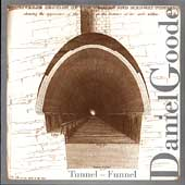 Daniel Goode: Tunnel-Funnel / Grunin, Crosstown Ensemble