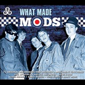 Various Artists: What Made Mods