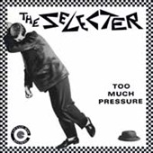 The Selecter: Too Much Pressure
