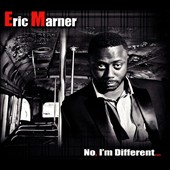 Eric Marner: No im Different [Digipak]