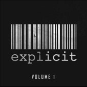 Various Artists: Explicit, Vol. 1 [PA]