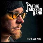 Patrik Jansson: Here We Are