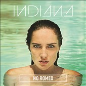 Indiana (U.K.): No Romeo [Deluxe Edition]