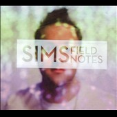 Sims (Rap): Field Notes [EP] [PA] [Digipak]