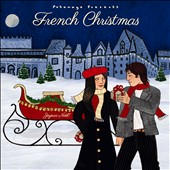 Various Artists: Putumayo Presents: French Christmas [Digipak]