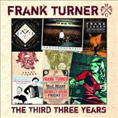 Frank Turner: The Third Three Years *