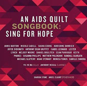 An AIDS Quilt Songbook: Sing for Hope by Bagwell, Hersch, Laitman, Pato et al. / Nicole Cabell, Joyce Didonato, Sasha Cooke, Adrienne Danrich et al.