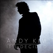 Andy Kim: It's Decided *