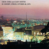 Chick Corea/Gary Burton (Vibes): In Concert [10/9]