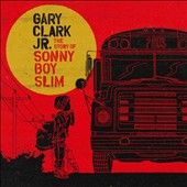 Gary Clark, Jr.: The Story of Sonny Boy Slim [9/11] *