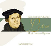 Luther: Most Famous Hymns - Settings by J.S. Bach, Krebs, Vulpius, Pachelbel et al. / Leipzig Winds; Instrumenta Musica et al.