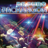 Various Artists: De Puro Pachangon