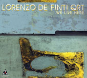 Lorenzo De Finti: We Live Here [10/7]
