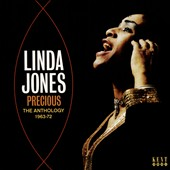Linda Jones: Precious: Anthology 1963-1972 *