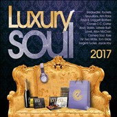 Various Artists: Luxury Soul 2017
