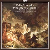 Draeseke: Symphony no 3, Op 40 / Weigle, Hannover Radio PO