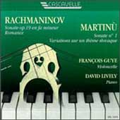 Rachmaninov, Martinú: Cello Sonatas, etc / Guye, Lively