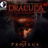 DiLorenzo: Dracula, The Seduction / DiLorenzo, Proteus 7