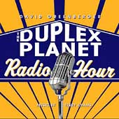David Greenberger: The Duplex Planet Radio Hour