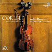 Corelli: Violin Sonatas Op 5 / Andrew Manze, Richard Egarr