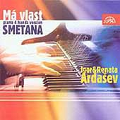 Smetana: Má Vlast Piano 4 hands Version / I. & R. Ardasev