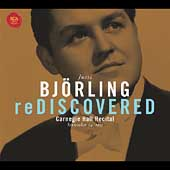 Björling Rediscovered - Carnegie Hall Recital September 1955