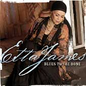 Etta James: Blues to the Bone