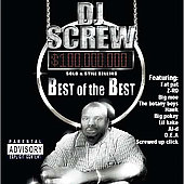DJ Screw: Best of the Best, Vol. 1 [PA]