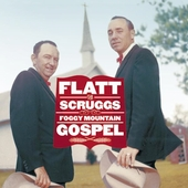 Flatt & Scruggs: Foggy Mountain Gospel