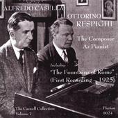 The Composer as Pianist / Respighi, Casella