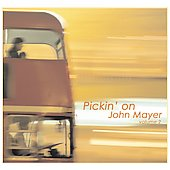 Pickin' On: Pickin' on John Mayer, Vol. 2