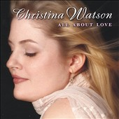 Christina Watson: All About Love