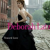 Deborah Latz: Toward Love