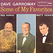 Dave Garroway: Some of My Favorites