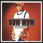 Bow Wow (Rap): Unleashed [Bonus Track]