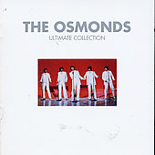 The Osmonds: Ultimate Collection [Remaster]