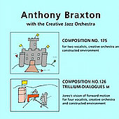 Anthony Braxton: Compositions 175 and 126