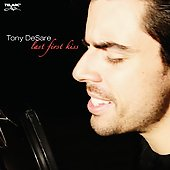 Tony DeSare: Last First Kiss