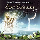 Dean Evenson: Spa Dreams