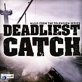 Various Artists: The Deadliest Catch: Music From The Television Series
