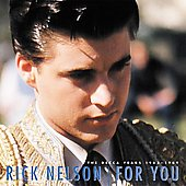 Rick Nelson: For You: The Decca Years