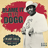 Various Artists: Blame It on the Dogg: The Swamp Dogg Anthology 1968-1978