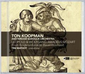 From Toy Symphony to Peasant Wedding - Leopold & W.A. Mozart / Mathot, Koopman, et al